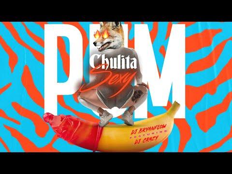 PUM CHULITA SEXY (UNA LOCA EN EL TUBO) (TikTok Song)   DJ Bryanflow, DJ Crazy