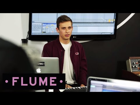 Flume: The Producer Disc - A Few Tips