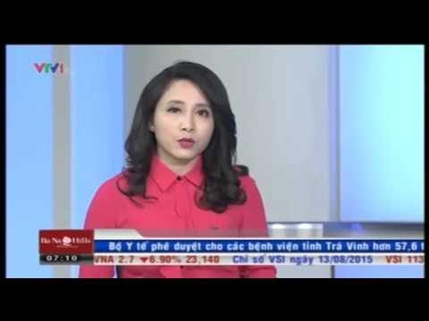 Bản tin tài chính kinh doanh VTV1 buổi sáng ngày 14/8/2015
