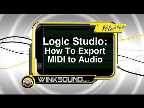 Logic Pro: How To Export MIDI to Audio | WinkSound