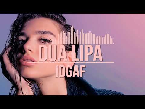 Dua Lipa - IDGAF (Delta Jack Remix)
