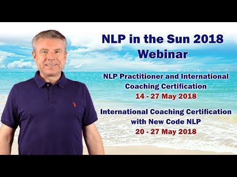 NLP Practitioner and International Coaching Certification 2018 Webinar