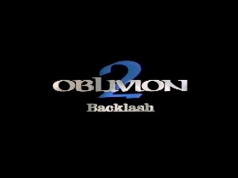 Oblivion 2: Backlash (Sneak Peek)