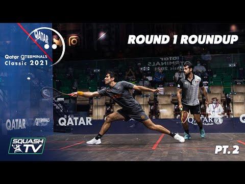 Squash: Qatar Classic 2021 - Rd 1 Roundup [Pt.2]