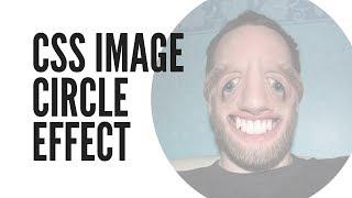 CSS Image Circle Effect