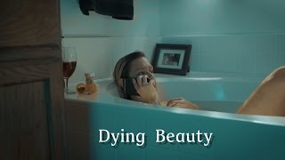 Dying Beauty (2016)  Short Film