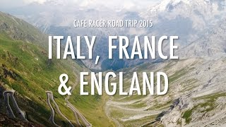 Cafe racer road trip 2015: Italy, France and England (part 1)