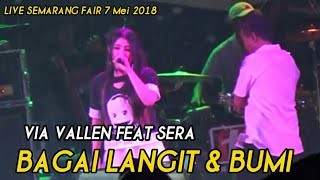 Bagai Langit & Bumi - Via Vallen feat SERA Live MAJT Semarang Fair 2018