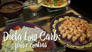 Prós e contras dieta low carb