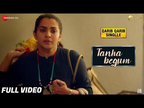 Tanha Begum hindi video Song