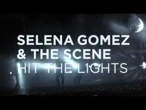 Selena Gomez  & The Scene - Hit The Lights - Teaser 3