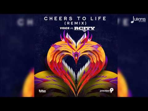 "Voice Feat. R City - Cheers To Life (Remix) ""2017 Soca"" (Precision Productions)"