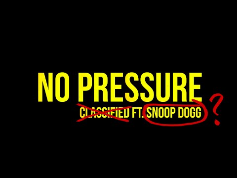 No Pressure (Feat. Snoop Dogg)