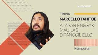 Download lagu Alasan Marcello Tahitoe Enggak Mau Lagi Dipanggil Ello Bincang Kumparan Mp3