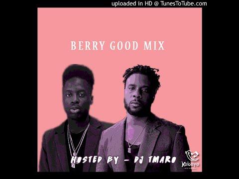 Berry Good Mix ( A Maleek Berry Mix)