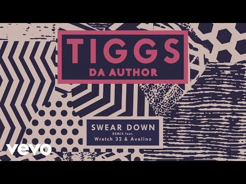 TIGGS DA AUTHOR FT. WRETCH 32, AVELINO | SWEAR DOWN (REMIX) | AUDIO @Wretch32 @TiggsDaAuthor @officialAvelino