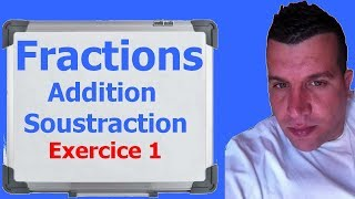 Maths 6ème - Fractions addition et soustraction Exercice 1