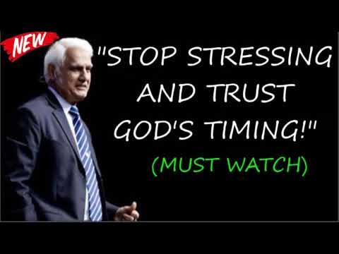STOP STRESSING AND TRUST GOD'S TIMING! - By Ravi Zacharias (MUST WATCH)