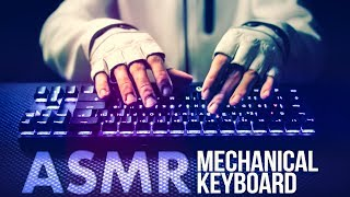 ASMR Mechanical KEYBOARD ⌨️Typing Sounds 💻NO TALKING for SLEEP