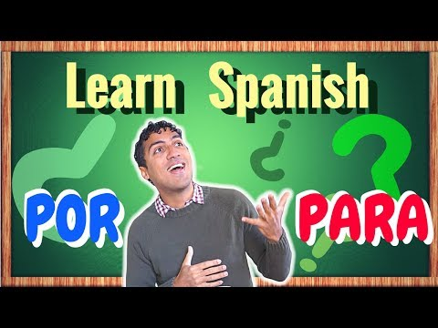 What's the difference between POR and PARA? – Learn how to deal with these Spanish prepositions
