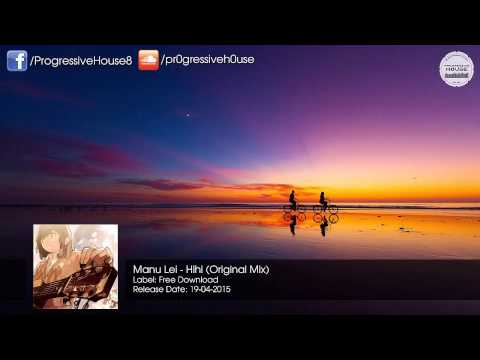 Manu Lei - Hihi (Original Mix) [Free Download]