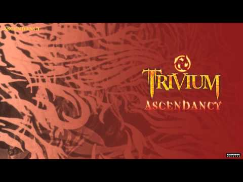 Trivium - Ascendancy (Audio)