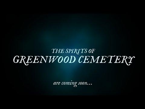 The Spirits of Greenwood Cemetery | Teaser Trailer -- 10.18.2020