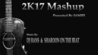 2017(2k17) Punjabi Songs Mashup Dj Hans, Dj Sharoon