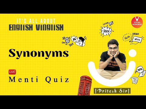 Synonyms | English Vocabulary | Vedantu Class 6 - 8 | Young Wonders | Pritesh Sir