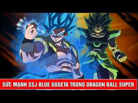 Gogeta các cấp độ và sức mạnh của Gogeta Super Saiyan Blue trong Dragon Ball Broly - Thời lượng: 4:10.