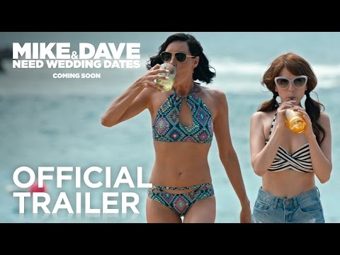 Mike & Dave Need Wedding Dates | Official Trailer #1 | 2016