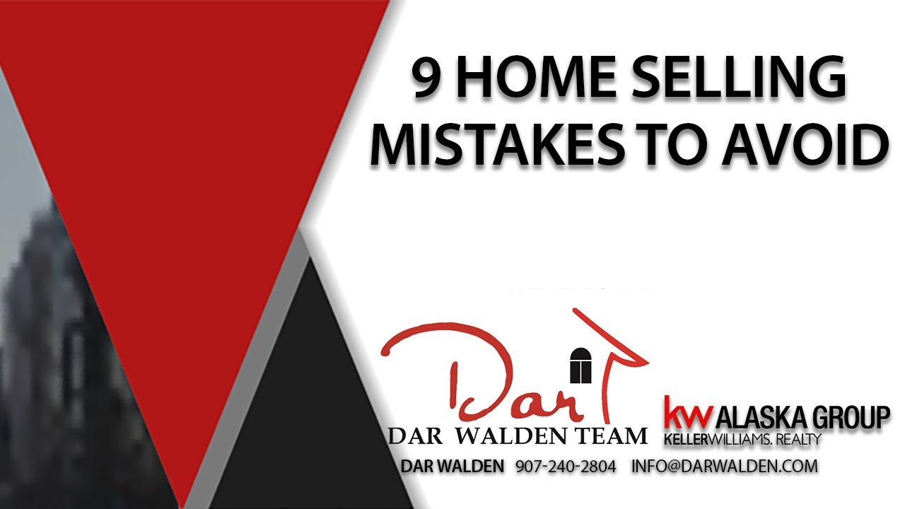 9 Mistakes to Avoid When Selling Your Home
