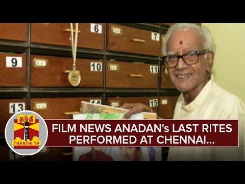Film-News-Anandans-Last-Rites-Performed-at-Chennai--Thanthi-TV