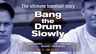 Raven Theatre - Bang The Drum Slowly