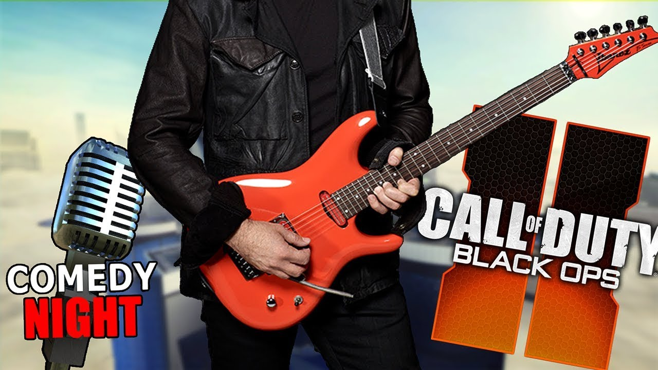 Playing Guitar on Black Ops 2 & Comedy Night – Highly Requested Songs