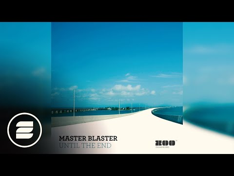 Master Blaster - Until The End (Monday 2 Friday Radio Edit)