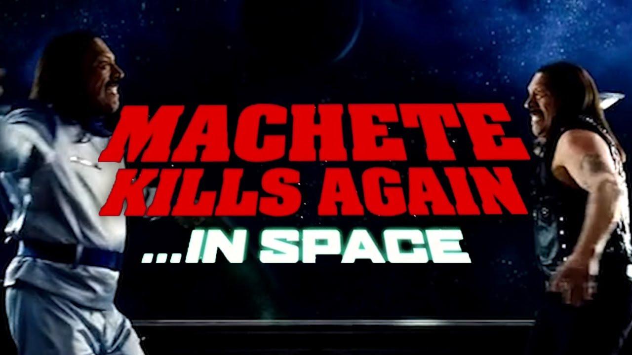Machete Kills Again... In Space! - Official Trailer (1080p - DANNY TREJO)
