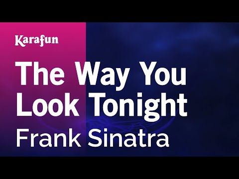 Karaoke The Way You Look Tonight - Frank Sinatra *