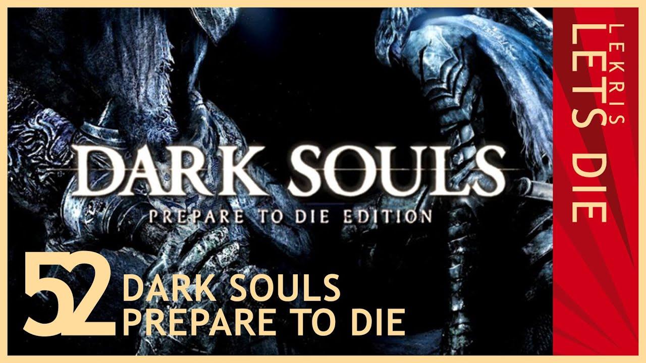 Let's Die - Dark Souls #52 - Der kopflose Skorpion hört alles!