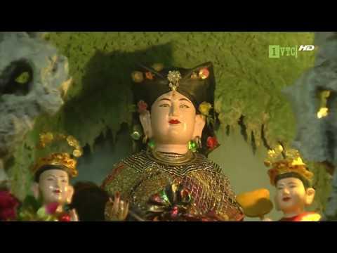 TÍN NGƯỠNG THỜ MẪU - Nét tâm linh đặc sắc của người Việt - Thời lượng: 28 phút.