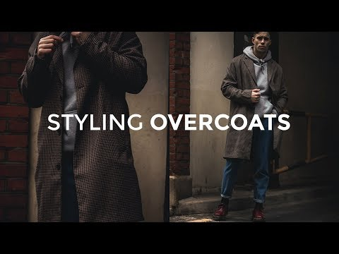 HOW TO STYLE OVERCOATS | 4 Outfit Ideas | Men's Fashion | Daniel Simmons