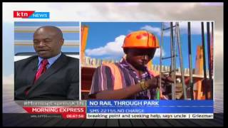 The Way It Is 26th September 2016: SGR should not pass through Nairobi National Park