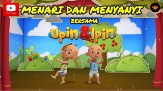 Video Menari & Menyanyi Bersama Upin & Ipin MP3, 3GP, MP4, WEBM, AVI, FLV Oktober 2018