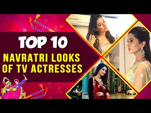 Top 10 NAVRATRI Looks Of TV Actresses | Hina Khan,