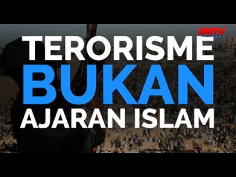 Terorisme Bukan Ajaran Islam