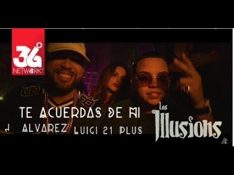 J Alvarez - Te Acuerdas De M� ft. Luigi 21 Plus, Los Illusions