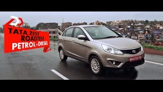 TATA Zest Roadtest Petrol + Diesel