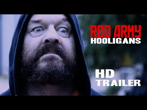 RED ARMY HOOLIGANS Official Trailer #3 (2018) [HD] World Cup Football Violence 28th May 2018