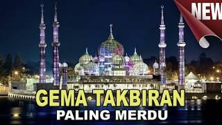 Download lagu Merdu Takbiran Idul Adha 2018 Mp3
