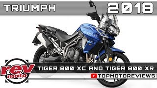 8. 2018 TRIUMPH TIGER 800 XC and 2018 TRIUMPH TIGER 800 XR Review Rendered Price Release Date